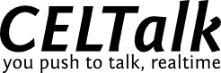 CELTalk; You push to talk, realtime